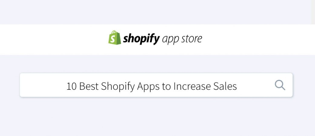 855711a5df9 The 10 Best Shopify Apps to Increase Your Sales (with Free Trials)